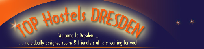 Welcome to Dresden ... ... individually designed rooms & friendly staff are waiting for you!